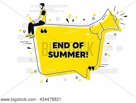 End Of Summer Sale. Alert Megaphone Chat Banner With User. Special Offer Price Sign. Advertising Dis
