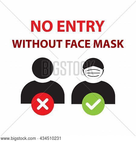 No Entry Without Face Mask Icon Vector Wears A Mask Sign For Graphic Design, Logo, Website, Social M