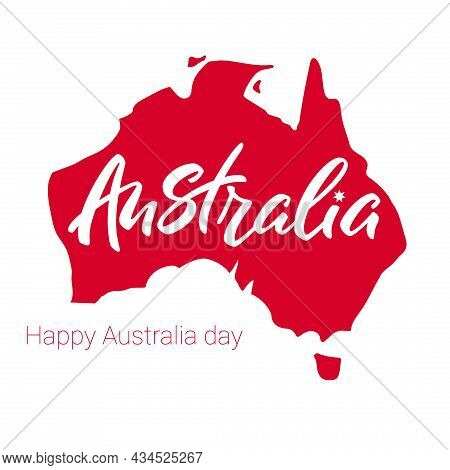 Happy Australia Day. Australia Lettering On Background Of Red Map
