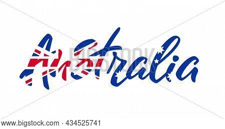 Australia Lettering. Australian Flag. Calligraphy With Flag