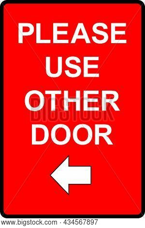 Please Use Other Door Sign. Emergency Warning Notice.