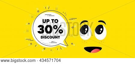 Up To 30 Percent Discount. Cartoon Face Chat Bubble Background. Sale Offer Price Sign. Special Offer