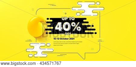 Up To 40 Percent Off Sale. Quote Chat Bubble Background. Discount Offer Price Sign. Special Offer Sy