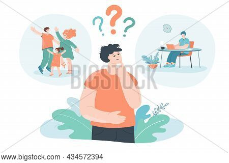 Person Making Difficult Choice Between Family Life Or Career. Flat Vector Illustration. Man Concerni
