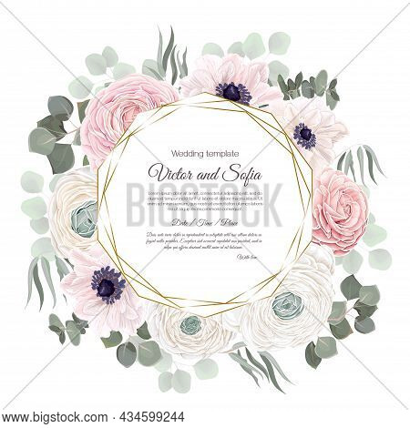 Vector Floral Frame. Template For Invitation Or Greeting Card. Pink And White Roses, Rununculus, Ane