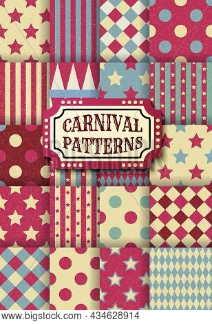 Set Of Carnival Retro Vintage Seamless Patterns. Textured Old Fashioned Circus Wallpaper Templates.