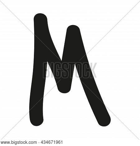 Hand Drawn Letter M. Latin Letter Drawn By Brush. Handwritten Font. Modern Brush Lettering. Template