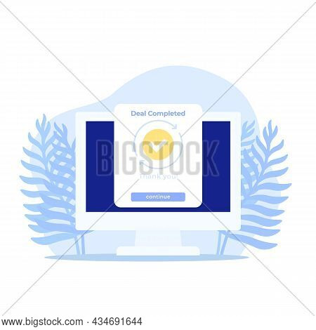 Deal Completed, Vector Icon With A Computer