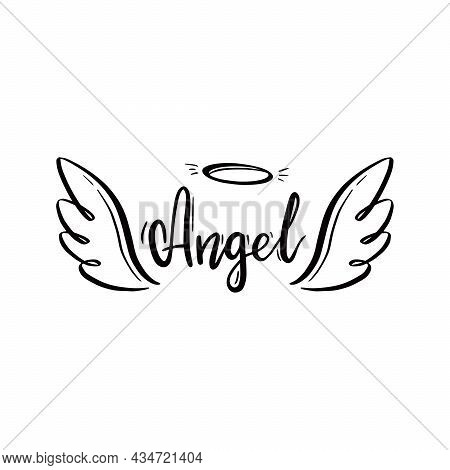Angel Wing With Halo And Angel Lettering Text. Hand Drawn Line Sketch Style Wing. Simple Vector Illu