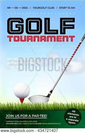 Golf Tournament Poster Template With Golf Club, Ball, Grass, Cloudy Blue Sky And Copy Space For Your