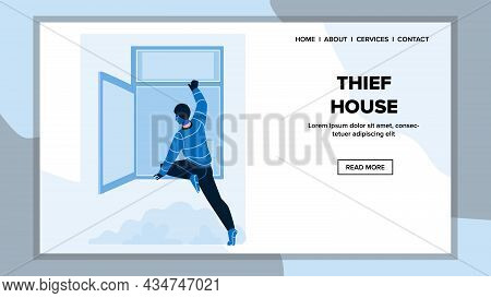 Robber Criminal Man Hacking And Thief House Vector. Burglar Guy In Balaclava Thief House, Breaking A