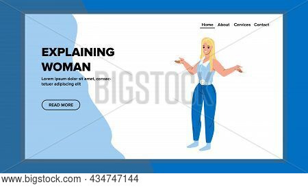 Woman Explaining Situation Or Strategy Vector. Young Woman Explaining Business Educational Lesson Th