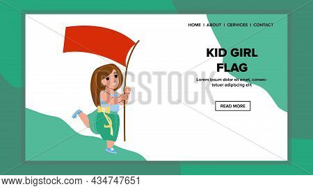 Kid Girl Holding Flag And Walking On Parade Vector. Cheerful Schoolgirl Child Hold Flag On Demonstra