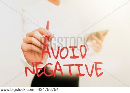 Conceptual Display Avoid Negative. Business Overview Staying Away From Pessimistic Showing Depressio