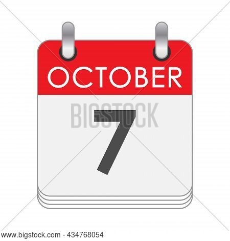October 7. A Leaf Of The Flip Calendar With The Date Of October 7. Flat Style.