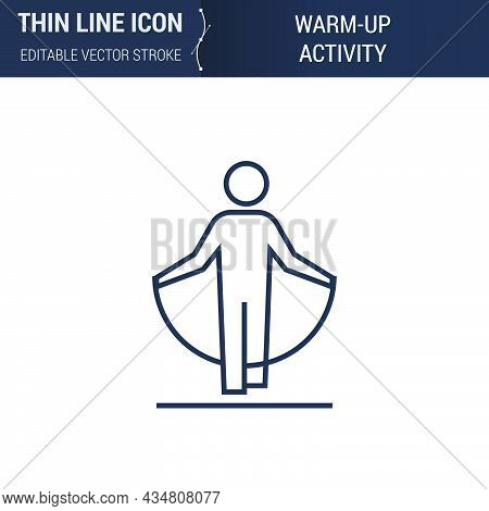 Symbol Of Warm-up Activity Thin Line Icon Of Sport And Fitness. Stroke Pictogram Graphic Suitable Fo