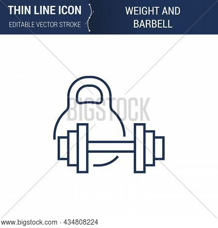 Symbol Of Weight And Barbell Thin Line Icon Of Sport And Fitness. Stroke Pictogram Graphic Suitable