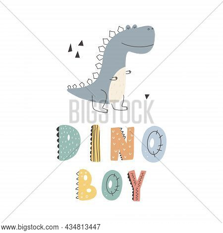 Cute Dinosaur With Lettering Dino Boy Slogan Graphic With Funny Dinosaur Cartoons.