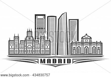 Vector Illustration Of Madrid, Monochrome Horizontal Poster With Linear Design Famous Madrid City Sc