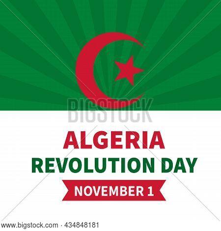 Algeria Revolution Day Typography Poster. National Holiday Celebrate On November 1. Easy To Edit Vec