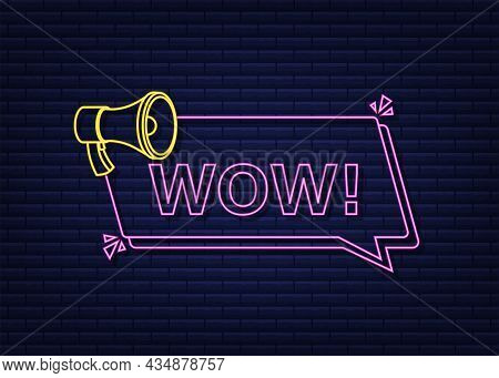 Wow Neon Megaphone. Flat Vector Illustration. Announce Promotion Offer. People Communicate.