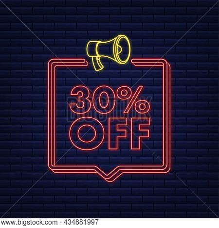 30 Percent Off Sale Discount Neon Banner With Megaphone. Discount Offer Price Tag. 30 Percent Discou