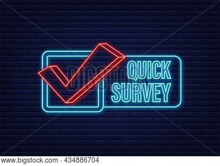Megaphone Label With Quick Survey. Neon Icon. Megaphone Banner. Web Design. Vector Stock Illustratio