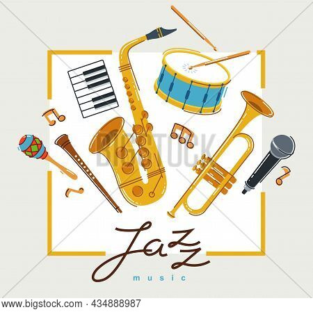 Jazz Music Band Poster Different Instruments Vector Flat Illustration, Live Sound Festival Or Concer