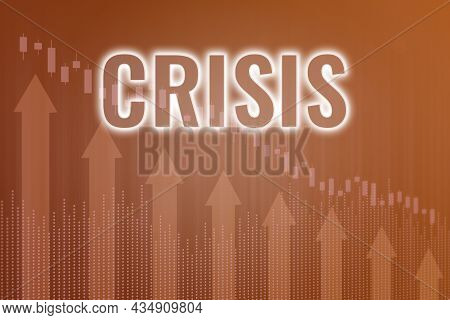 Word Crisis On Orange Finance Background From Graphs, Charts. Trend Up And Down. 3d Render. Financia