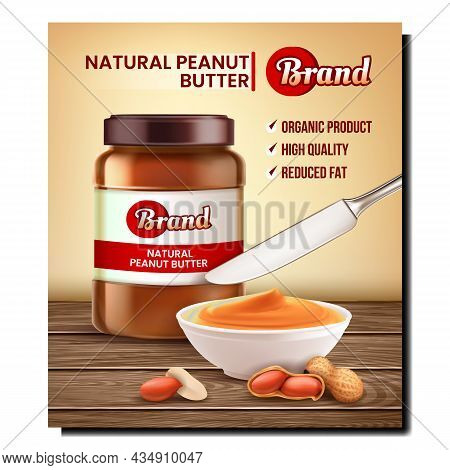 Natural Peanut Butter Promotional Poster Vector. Peanut Butter Blank Bottle, Nuts And Creamy Food Wi