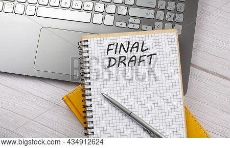 Final Draft Text Written On Notebook On The Laptop