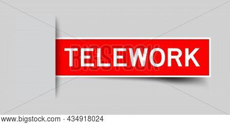 Label Sticker Red Color In Word Telework That Inserted In Gray Background