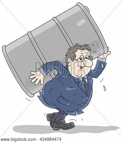 Funny Businessman Carrying A Big And Heavy Oil Barrel, Vector Cartoon Illustration On A White Backgr
