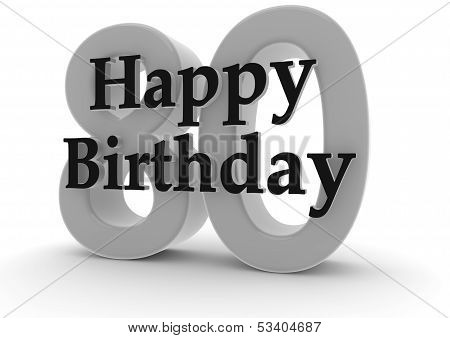 Happy Birthday For 80Th Birthday