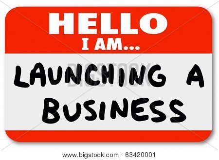 Hello I Am Launching a Business Words Name Tag Sticker New Company