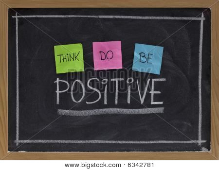 Think, Do, Be Positive