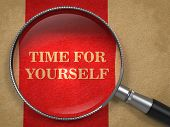 Time for Yourself Concept. Text on Old Paper with Red Vertical Line Background through Magnifying Glass. poster