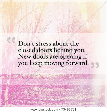 Inspirational Typographic Quote - Don't stress about the closed doors