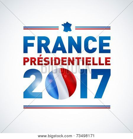 2017 French presidential election poster - In french. EPS 10