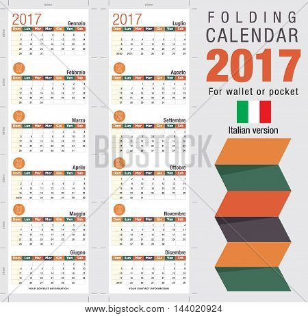 Useful foldable calendar 2017, ready for printing. Open size: 90mm x 320mm. Close size: 90mm x 55mm. File contains cutting & folding guides. Italian version