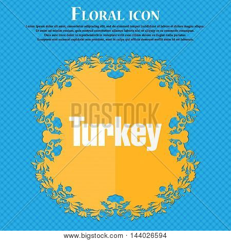 Turkey Icon. Floral Flat Design On A Blue Abstract Background With Place For Your Text. Vector