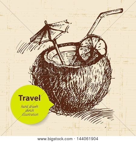 Vintage travel background with coco cocktail. Hand drawn illustration