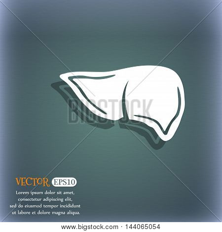 Liver Icon. On The Blue-green Abstract Background With Shadow And Space For Your Text. Vector