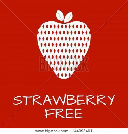 Strawberry Free Label. Food Intolerance Symbols. Vector Illustration.