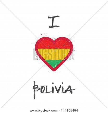 I Love Bolivia T-shirt Design. Bolivian Flag In The Shape Of Heart On White Background. Grunge Vecto