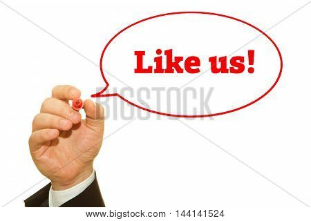 Businessman hand writing Like Us message on a transparent wipe board.