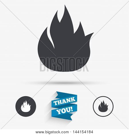 Fire flame sign icon. Fire symbol. Stop fire. Escape from fire. Flat icons. Buttons with icons. Thank you ribbon. Vector