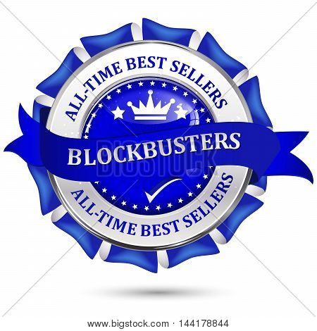 All time best sellers. Blockbusters - blue business glossy icon / label.