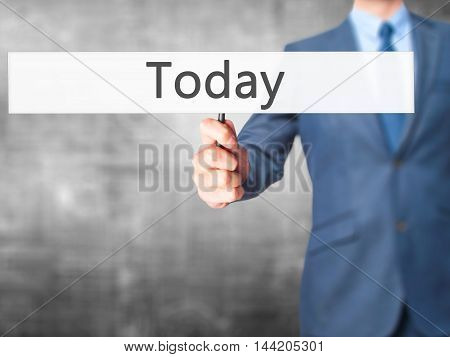 Today - Business Man Showing Sign