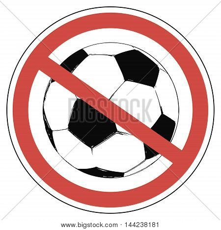 crossed-out wheeled a soccer ball in a red circle soccer not allowed to play European championship, vector for print or website design